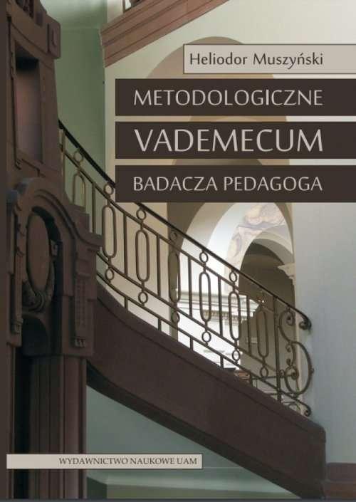 Metodologiczne_vademecum_badacza_pedagoga