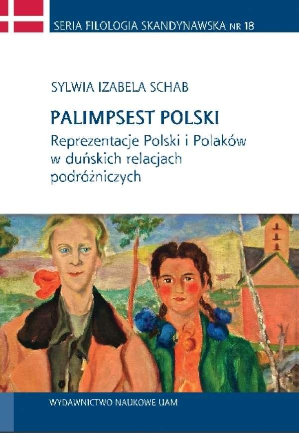 Palimpsest_polski._Reprezentacje_Polski_i_Polakow_w_dunskich_relacjach_podrozniczych