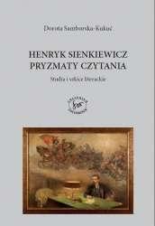 Henryk_Sienkiewicz._Pryzmaty_czytania._Studia_i_szkice_literackie