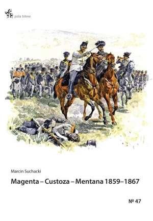 Magenta___Custoza___Mentana_1859_1867__z_dziejow_wojen_o_zjednoczenie_Wloch