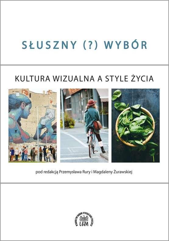 Sluszny_____wybor._Kultura_wizualna_a_style_zycia