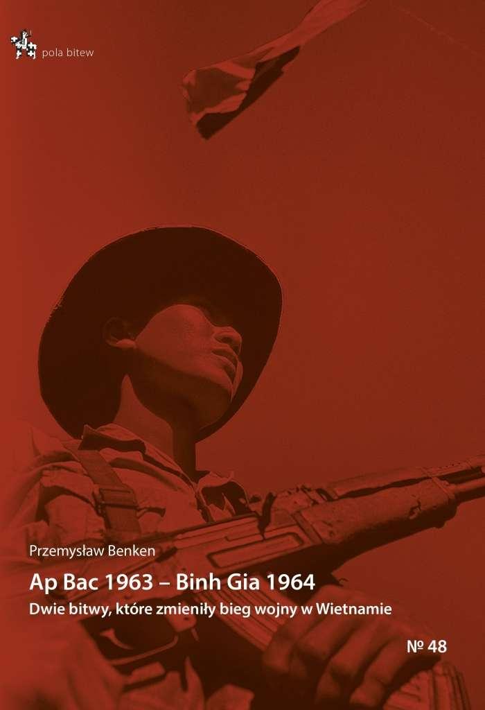 Ap_Bac_1963___Binh_Gia_1964._Dwie_bitwy__ktore_zmienily_bieg_wojny_w_Wietnamie