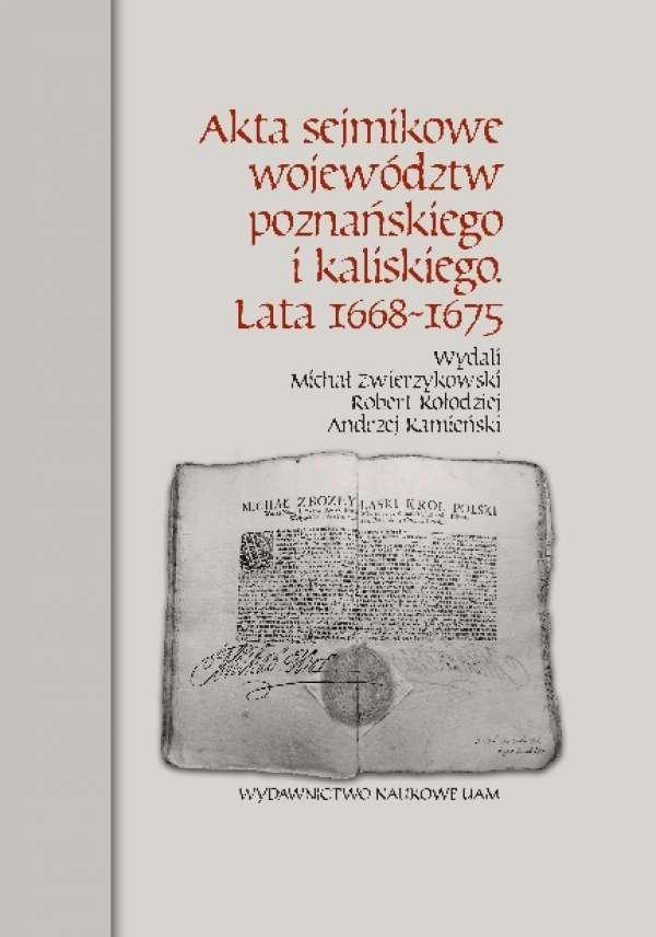 Akta_sejmikowe_wojewodztw_poznanskiego_i_kaliskiego._Lata_1668_1675