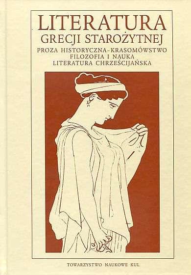 Literatura_Grecji_Starozytnej._Tom_1