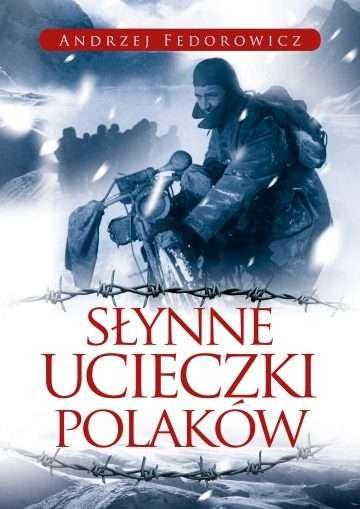 Slynne_ucieczki_Polakow
