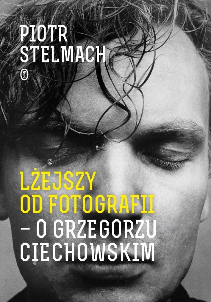 Lzejszy_od_fotografii___o_Grzegorzu_Ciechowskim