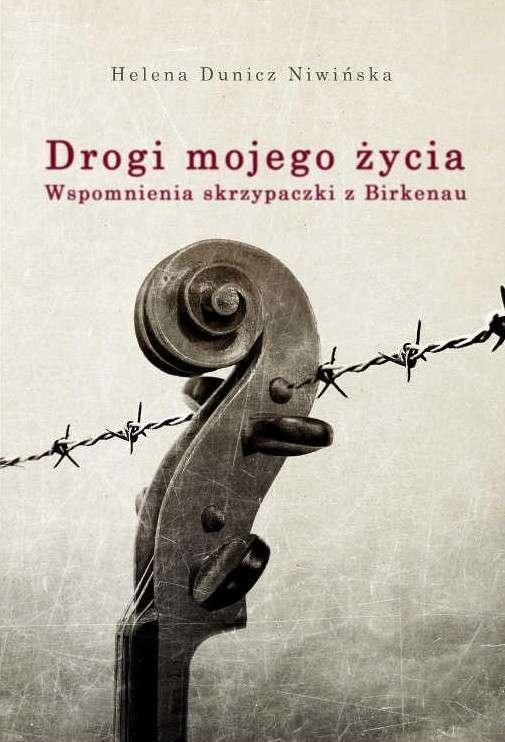 Drogi_mojego_zycia._Wspomnienia_skrzypaczki_z_Birkenau