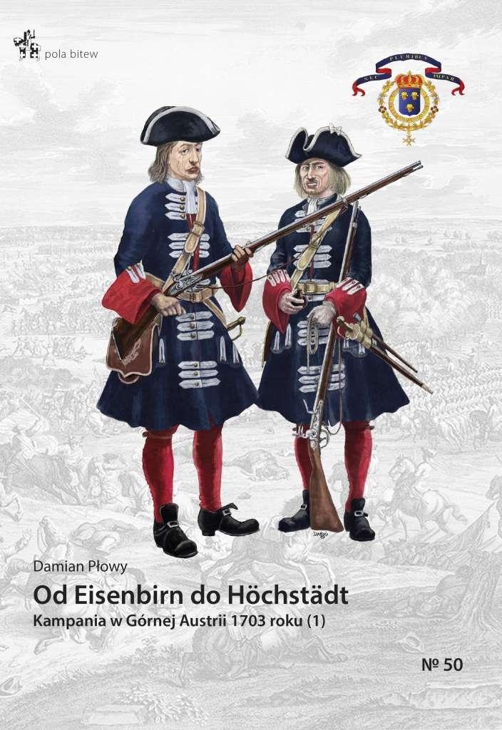 Od_Eisenbirn_do_Hochstadt._Kampania_w_Gornej_Austrii_1703_roku_1