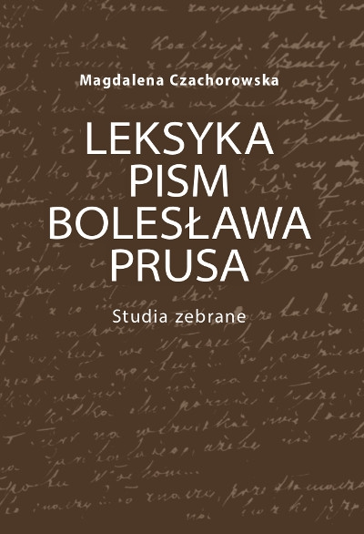 Leksyka_pism_Boleslawa_Prusa._Studia_zebrane