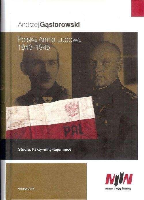 Polska_Armia_Ludowa_1943_1945._Studia._Fakty_mity_tajemnice