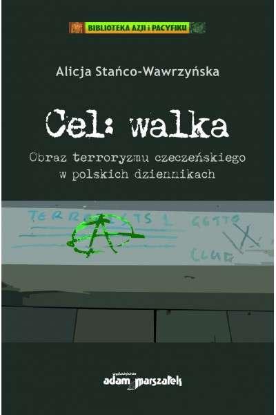 Cel__walka._Obraz_terroryzmu_czeczenskiego_w_polskich_dziennikach