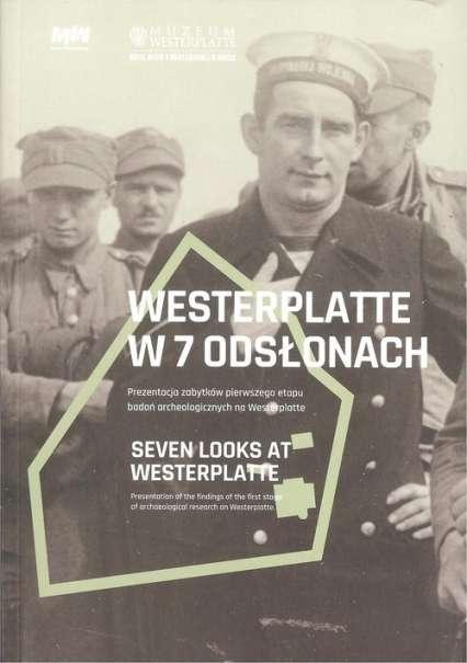 Westerplatte_w_7_odslonach._Prezentacja_zabytkow_pierwszego_etapu_badan_archeologicznych_na_Westerplatte
