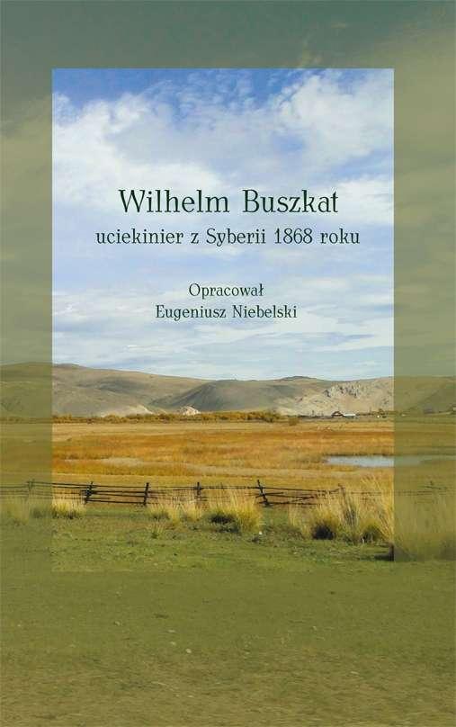 Wilhelm_Buszkat._Uciekinier_z_Syberii_1868_roku