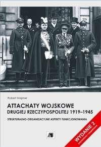 Attachaty_wojskowe_Drugiej_Rzeczypospolitej_1919_1945._Strukturalno_organizacyjne_aspekty_funkcjonowania