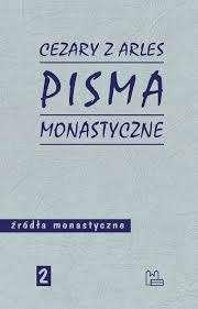 Pisma_monastyczne._Cezary_z_Arles