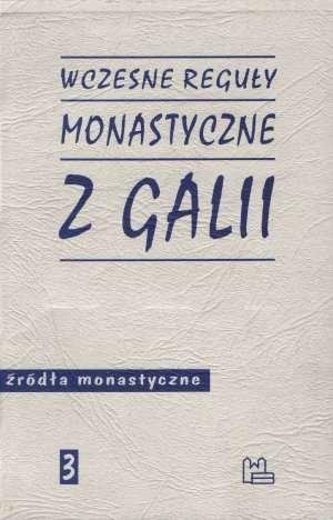 Wczesne_reguly_monastyczne_z_Galii