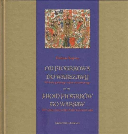 Od_Piotrkowa_do_Warszawy._550_lecie_polskiego_sejmu_dwuizbowego._From_Piotrkow_to_Warsaw._550th_anniversary_of_the_Polish_bi