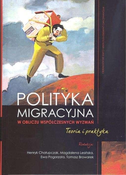 Polityka_migracyjna_w_obliczu_wspolczesnych_wyzwan._Teoria_i_praktyka