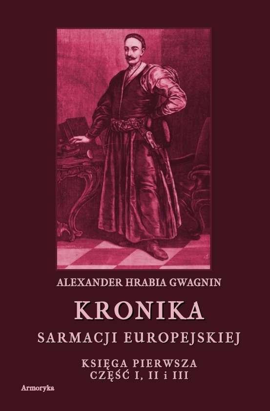 Kronika_Sarmacji_Europejskiej._Ksiega_pierwsza__cz._I__II_i_III