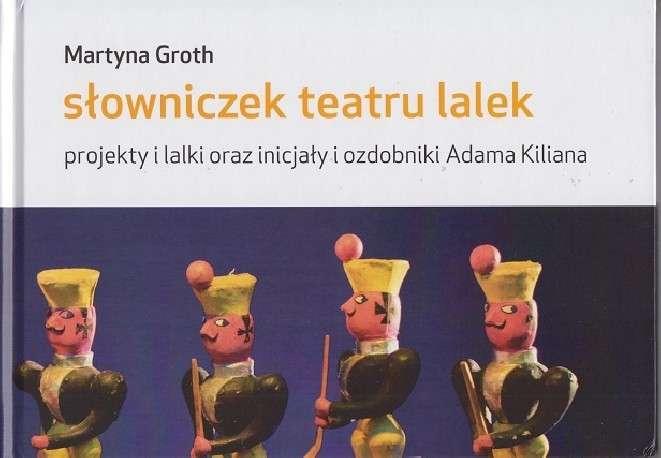 Slowniczek_teatru_lalek._Projekty_i_lalki_oraz_inicjaly_i_ozdobniki_Adama_Kiliana