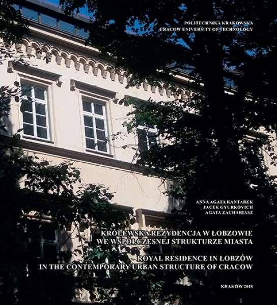 Krolewska_rezydencja_w_Lobzowie_we_wspolczesnej_strukturze_miasta._Royal_Residence_in_Lobzow_in_the_Contemporary_Urban_Structure_of_Cracow