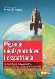 Migracje_miedzynarodowe_i_ekspatriacja._Perspektywa_indywidualna__organizacyjna__spoleczno_kulturowa