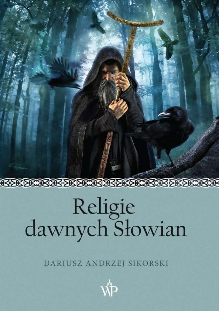 Religie_dawnych_Slowian._Przewodnik_dla_zdezorientowanych