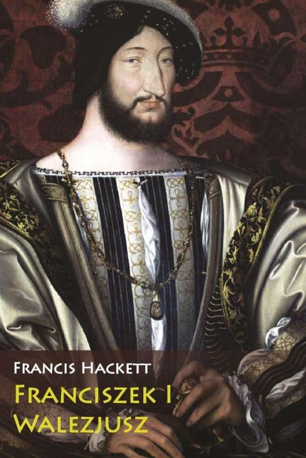 Franciszek_I_Walezjusz__m._