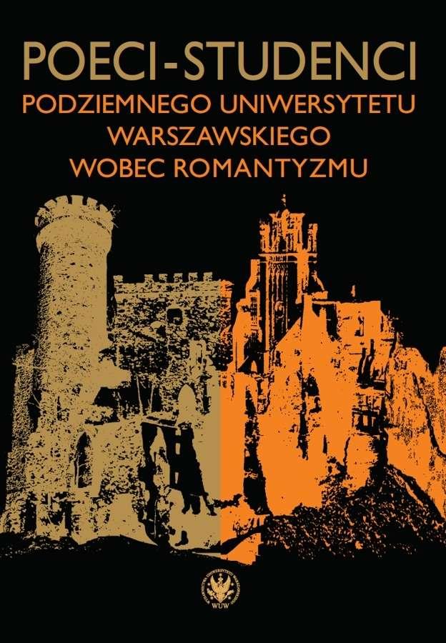 Poeci_studenci_podziemnego_uniwersytetu_warszawskiego_wobec_romantyzmu
