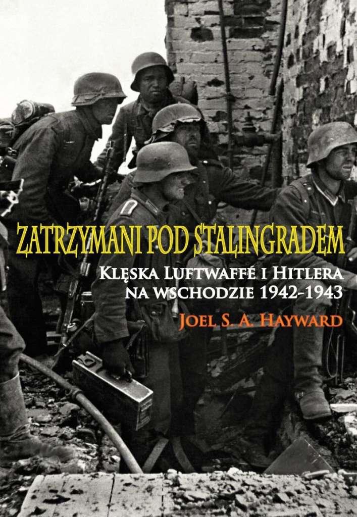 Zatrzymani_pod_Stalingradem._Kleska_Luftwaffe_i_Hitlera_na_Wschodzie_1942_1943_m.
