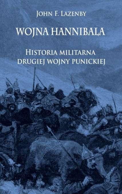 Wojna_Hannibala._Historia_militarna_drugiej_wojny_punickiej_m.