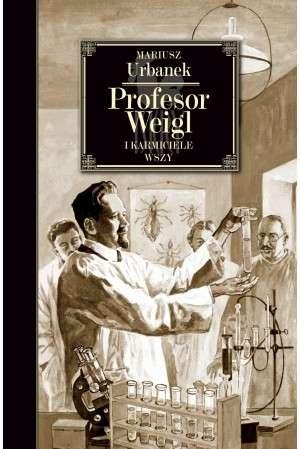Profesor_Weigl_i_karmiciele_wszy