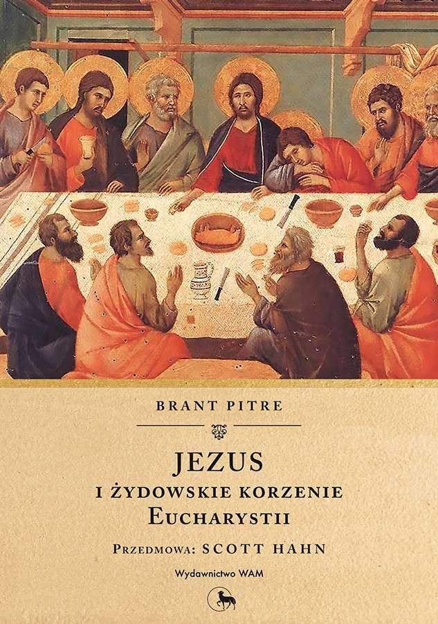Jezus_i_zydowskie_korzenie_Eucharystii