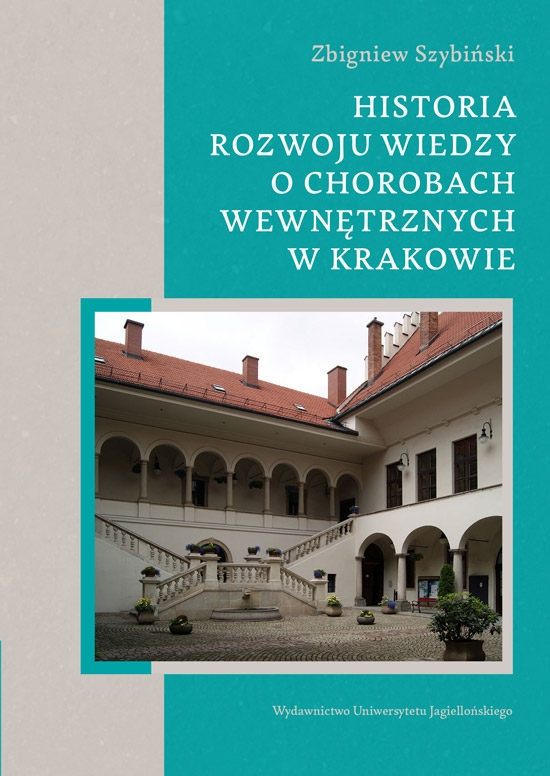 Historia_rozwoju_wiedzy_o_chorobach_wewnetrznych_w_Krakowie