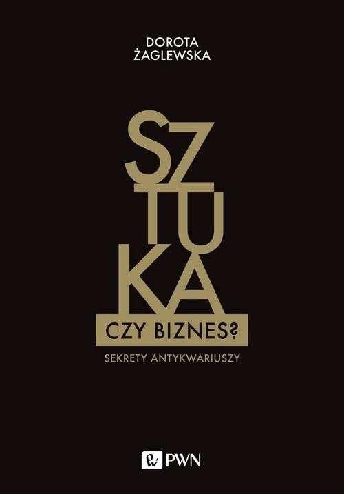 Sztuka_czy_biznes._Sekrety_antykwariuszy