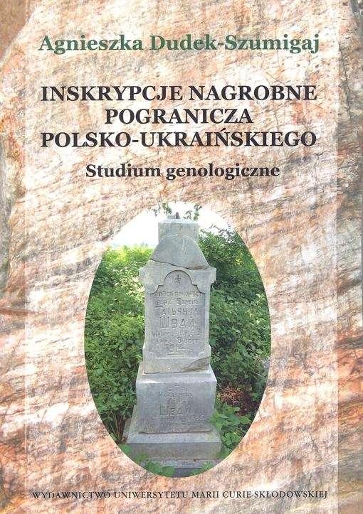Inskrypcje_nagrobne_pogranicza_polsko_ukrainskiego._Studium_genologiczne