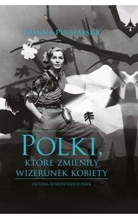 Polki__ktore_zmienily_wizerunek_kobiet