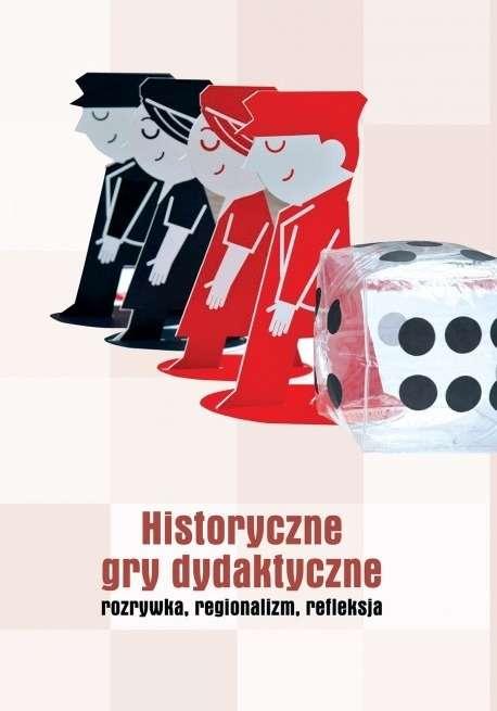 Historyczne_gry_dydaktyczne._Rozrywka__regionalizm__refleksje