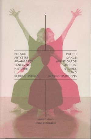 Polskie_artystki_awangardy_tanecznej._Historie_i_rekonstrukcje
