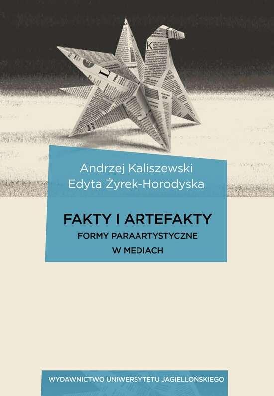 Fakty_i_artefakty._Formy_paraartystyczne_w_mediach