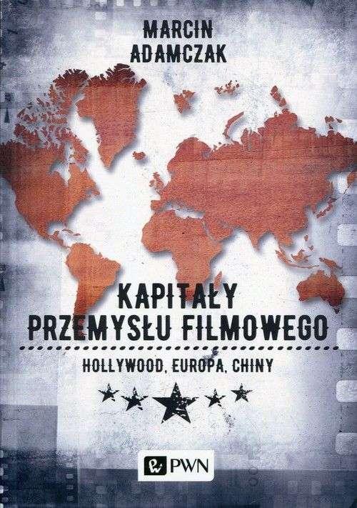 Kapitaly_przemyslu_filmowego._Hollywood__Europa__Chiny