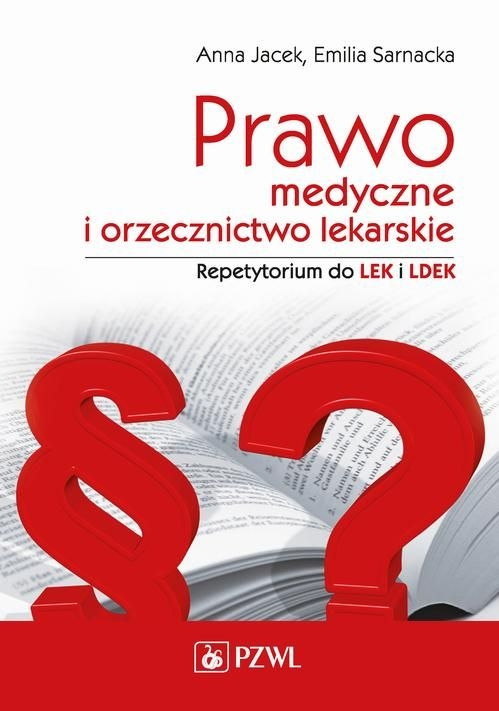 Prawo_medyczne_i_orzecznictwo_lekarskie._Repetytorium_do_LEK_i_LDEK