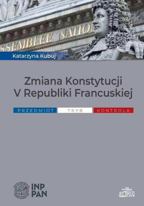 Zmiana_Konstytucji_V_Republiki_Francuskiej._Przedmiot__tryb__kontrola