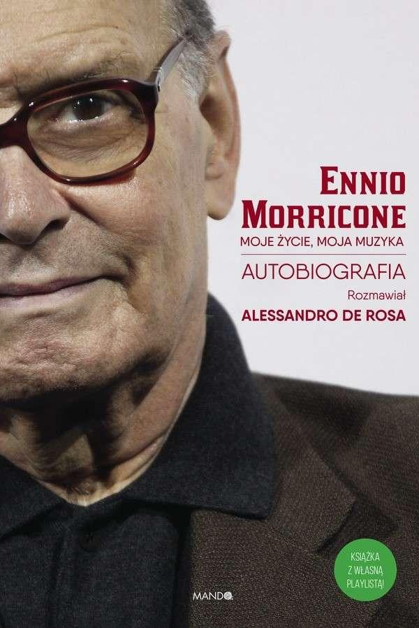 Moje_zycie__moja_muzyka._Autobiografia_Ennio_Morricone