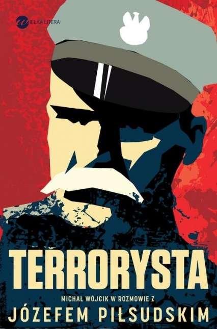 Terrorysta._Michal_Wojcik_w_rozmowie_z_Jozefem_Pilsudskim