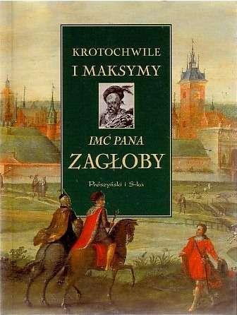 Krotochwile_i_maksymy_imc_Pana_Zagloby