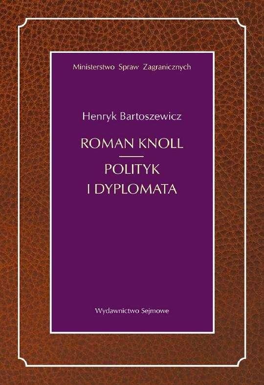 Roman_Knoll._Polityk_i_dyplomata