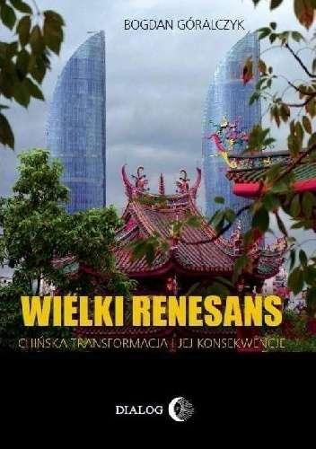 Wielki_renesans._Chinska_transformacja_i_jej_konsekwencje