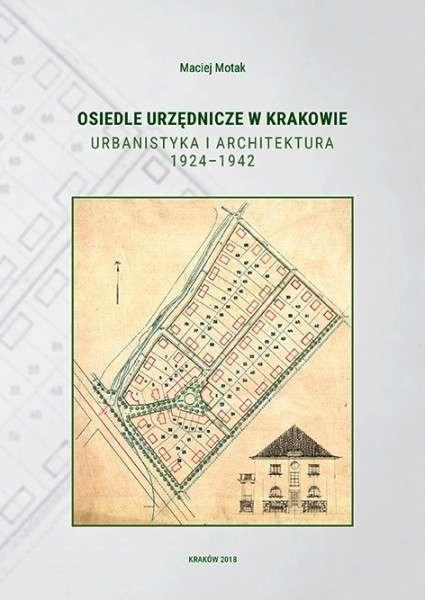 Osiedle_urzednicze_w_Krakowie._Urbanistyka_i_architektura_1924_1942
