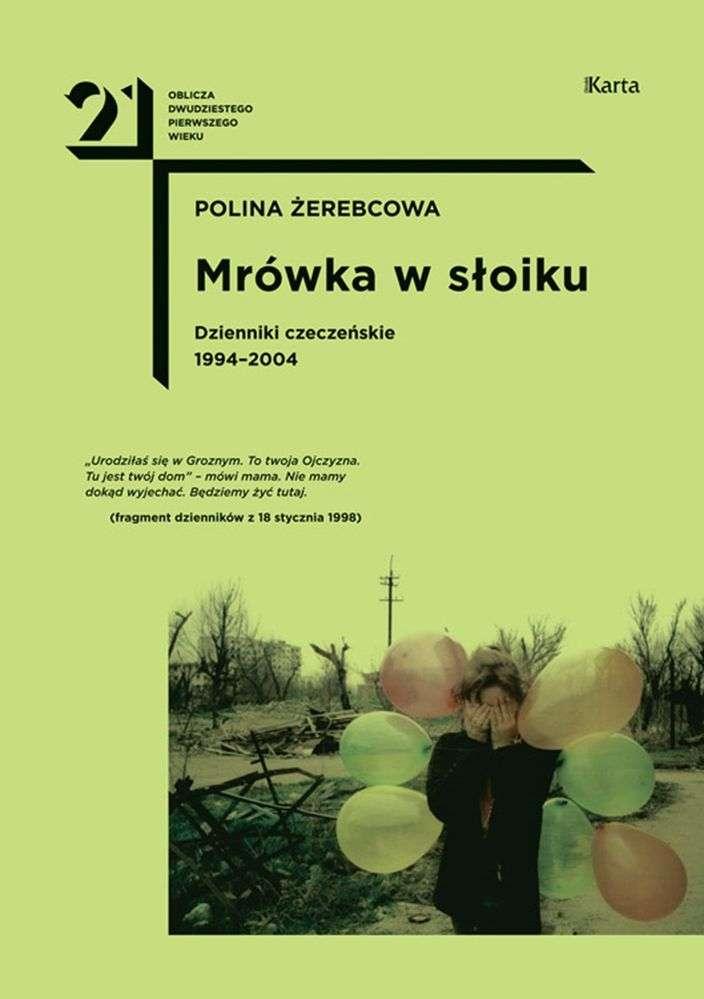 Mrowka_w_sloiku._Dzienniki_czeczenskie_1994_2004